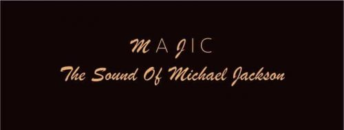MaJic - The Sound Of Michael Jackson